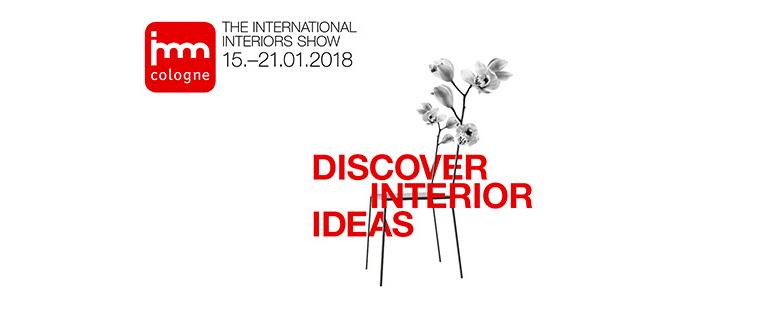 """Cartel de la feria IMM Cologne 2018 con el eslogan """"Discover Interior Ideas"""""""