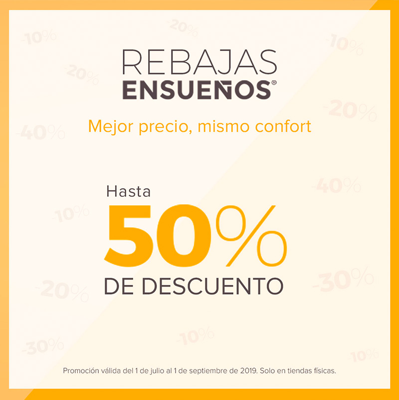 Descuentos en los productos de las tiendas Ensueños hasta 50%