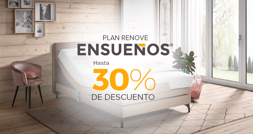 Plan Renove con hasta un 30% de descuento en las tiendas de Ensueños