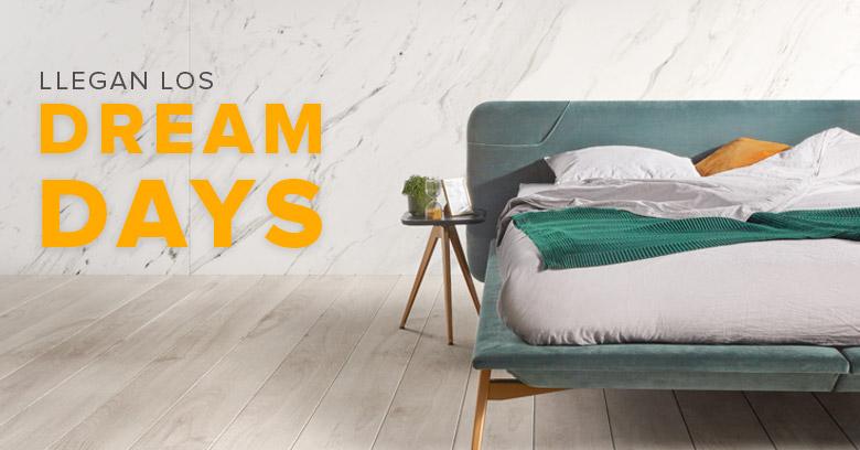 DREAM DAYS en ENSUEÑOS… ¡las ofertas que te harán soñar!